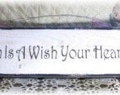 Primitive A Dream Is A Wish Your Heart Makes White Wood Fence Board Sign Custom Sign Inspirational