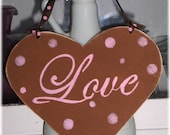Valentine Heart Love Shabby Chic Cottage Brown Wood Sign With Pink Polka Dots Custom Colors