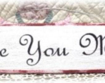 Love You More White Primitive Wood Fence Board Sign, Valentine Custom Sign