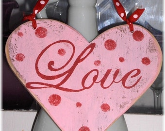 Valentine Shabby Cottage  Pink Heart Love Wood Sign, Custom Colors