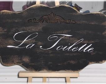 La Toilette Shabby Cottage Black French Wood Sign