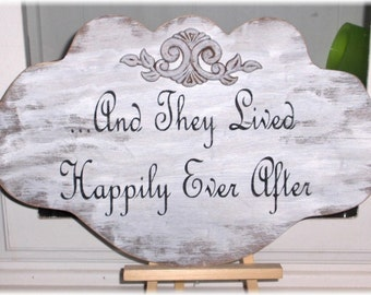 And They Lived Happily Ever After White Shabby Cottage Wedding Anniversary Wood Sign Custom Sign