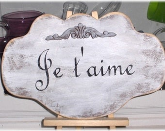 Je taime French White Shabby Cottage Wedding Anniversary Wood Sign Custom
