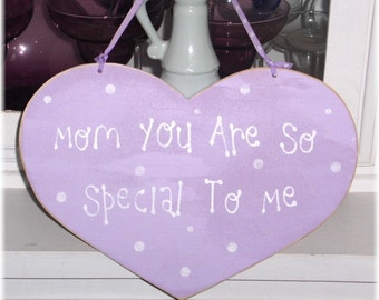 Mom You Are So Special To Me Heart Lavender With White Polka Dots Shabby Cottage Wood Sign Custom Sign Mothers Day Gift