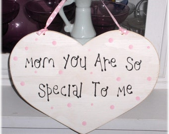 Mom You Are So Special To Me Heart White With Pink Polka Dots Shabby Cottage Wood Sign Custom Sign Mothers Day Gift