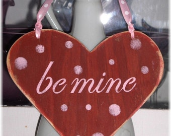 Valentine Red And Pink Heart Be Mine Shabby Chic Cottage Wood Sign Custom