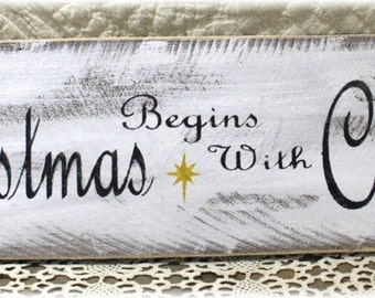 Christmas Begins With Christ Sign Primitive White Wood Fence Board Sign Custom