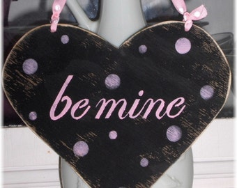 Valentine Heart Be Mine Shabby Chic Cottage Black Wood Sign With Pink Polka Dots Custom Colors