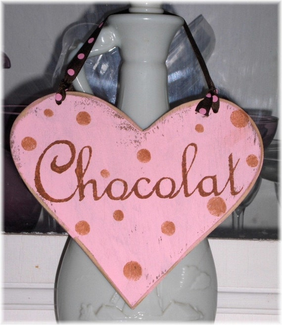 Chocolat Heart Shabby Cottage Chic Pink And Brown Wood Sign Custom