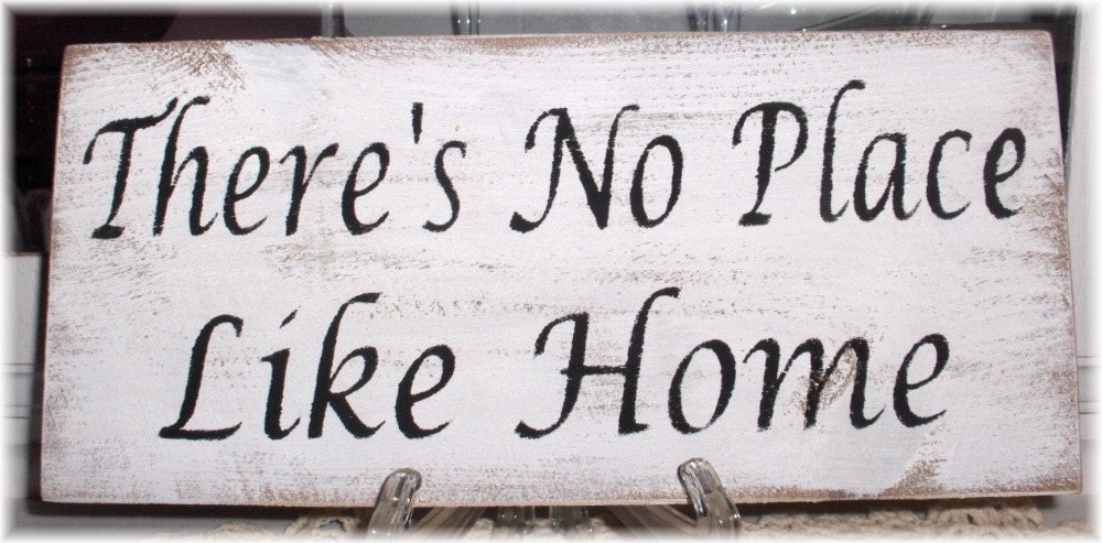 There's No Place Like Home White Wood Primitive Sign Fence