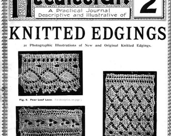 Antique knitted lace pattern - Needlecraft Knitted Edgings Series 2 circa 1905 PDF