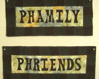 PHAMILY and  PHRIENDS patchwork, fabric art, wall hanging, batik and corduroy