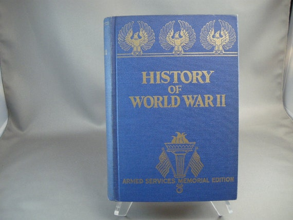 Vintage History of World War 11 Armed Services Memorial Edition by Francis Miller 1945