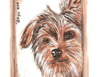 """Yorkshire Terrier dog portrait painting with quote"""" Dogs are miracles with paws."""""""