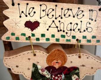 We Believe in Angels Ornament -  Handpainted