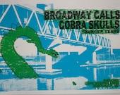 Broadway Calls and Cobra Skulls screen printed gigposter
