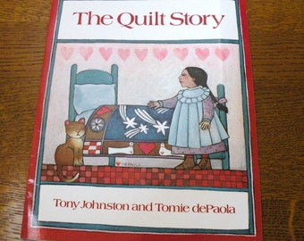 1985 The QUILT STORY by Tony Johnston and Tomie dePaola