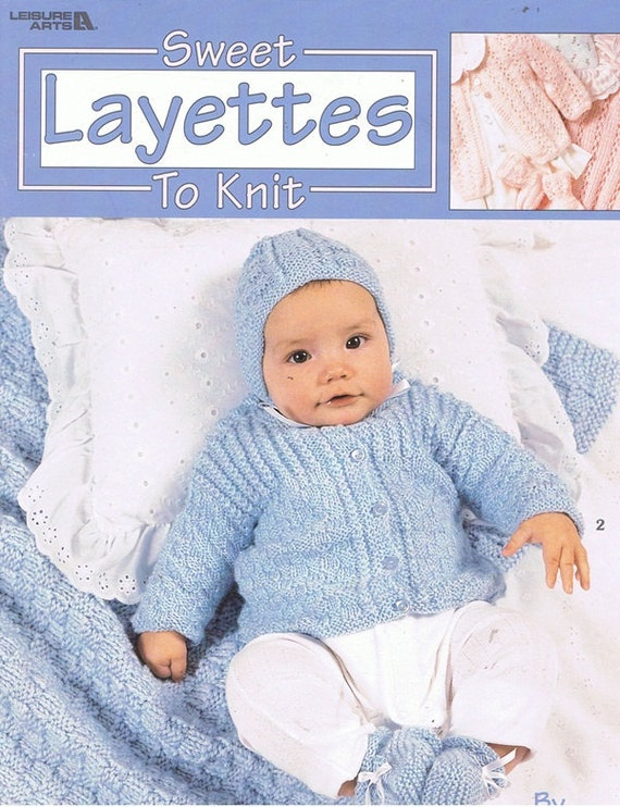 Sweet Layettes to Knit Baby Buttoned Cardigan Sweater Bonnet Booties Socks Blankets Lace Cables Craft Pattern Leaflet 3145 Leisure Arts