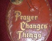 Vintage Prayer Changes Things Wall Plaque With Jesus Christ Pictured Praying Hands