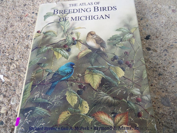 The Atlas Of Breeding Birds Of Michigan