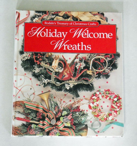 Wreath Book  Make Your Own Holiday Wreaths- Rodale Press