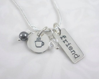 Hand Stamped Friend necklace with coffee cup charm