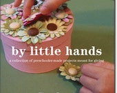 By Little Hands