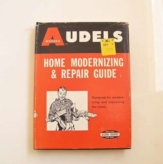 Audel's Home Modernizing and Repair Guide - a vintage book