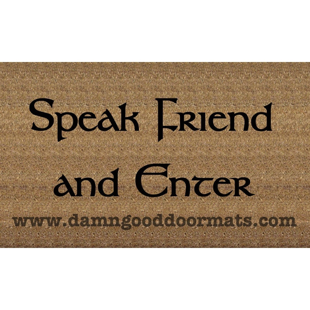 Tolkien Speak Friend And Enter Lotr Doormat Reserved For