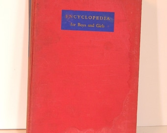 Vintage Book Encyclopedia For Boys And Girls