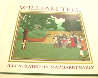 William Tell Vintage Illustrated Book Margaret Early