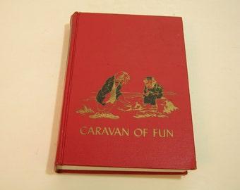 Caravan Of Fun Vintage Children's Book