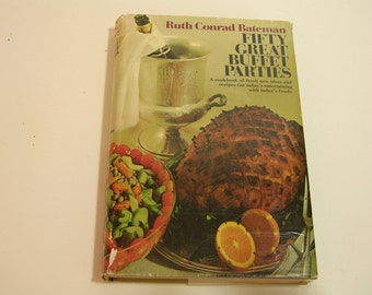 Fifty Great Buffet Parties Vintage Cookbook