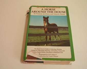 A Horse Around The House By Paricia Jacobson And Marcia Hayes