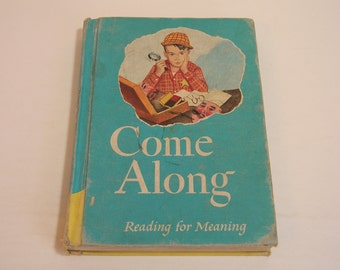 Come Along Reading For Meaning Vintage Childrens Schoolbook
