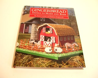 Gingerbread Things To Make And Bake Vintage Book