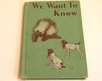 Vintage Childrens Book We Want To Know