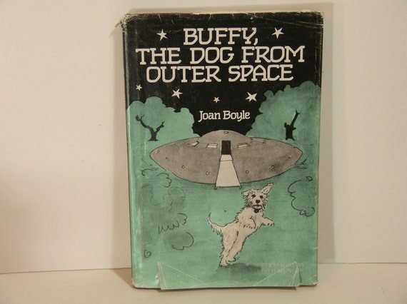 Buffy, The Dog From Outer Space