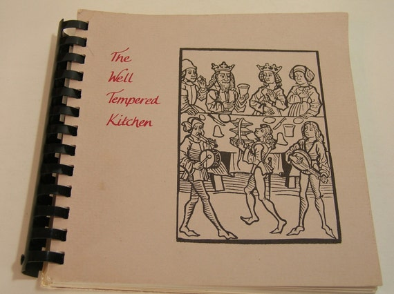 The Well Tempered Kitchen Vintage Cookbook