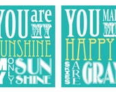 You Are My Sunshine and You Make Me Happy Duo (set of 2 prints 11x14 size)