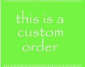 Custom Order or marypwylie