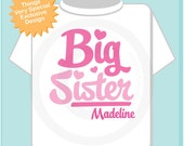 Big Sister Shirt Pink Script Personalized Infant, Toddler or Youth Tee Shirt or Onesie Pregnancy Announcement (02102012c)