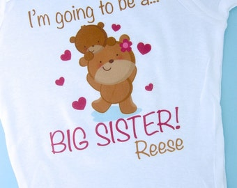 Girl's I'm Going to Be A Big Sister Bear Shirt or Onesie, Personalized Pregnancy Announcement (01172012a)