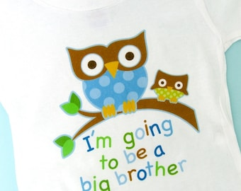 Big Brother Shirt I'm going to Be a Big Brother Owl Tee Shirt or Big Brother Onesie Pregnancy Announcement 09202011a