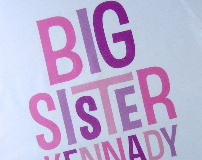 Big Sister Personalized Infant, Toddler or Youth Tee Shirt or Onesie (12172013c)