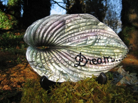 Inspirational hosta leaf casting  with the word Dream painted on it. Handmade from a real leaf. 6in x 9in Shipping included