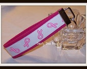 Breast Cancer Awareness Key Fob, Wristlet, Key Chain, Cancer Survivor Gift, Pink Ribbon, Mothers Day Gift, Mom Gift