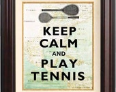 Keep calm and play tennis Print  on old map of East Cost of America. Keep calm wall art Poster 208