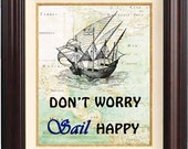 Decorative arts Maps Dont worry Sail happy Print  on old map of East Cost of America. Keep calm wall art Poster 504