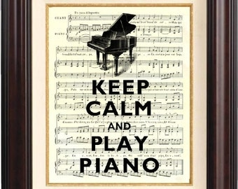 Keep calm and play piano Print 2 on old french music sheet reproduction Wall art Keep calm art home decor